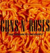 GNR THE SPGHETTI INCIDENT